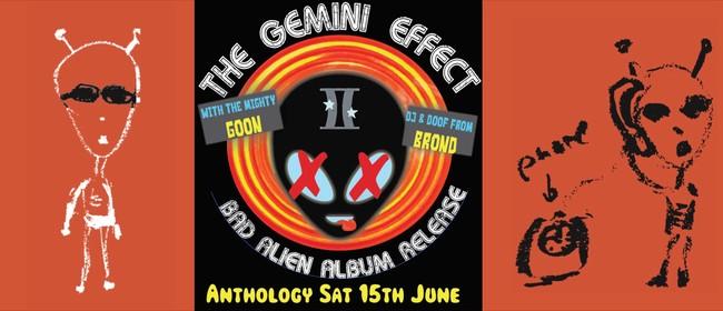 The Gemini Effect - Bad Alien album release. Goon + Brònd