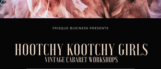 Hootchy Kootchy Workshop 1 - Signature Moves