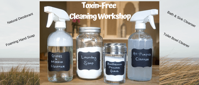 Toxin-Free Cleaning Workshop