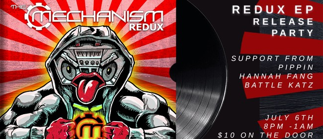 The Mechanism: Redux EP Release Party