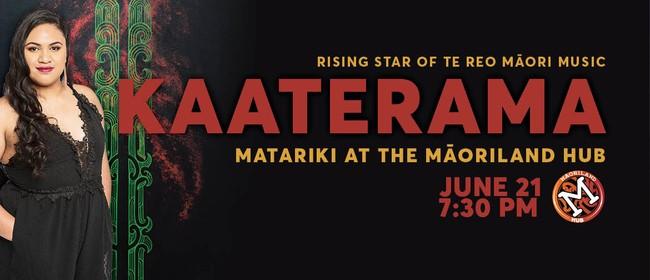 Māoriland Hub: Kaaterama
