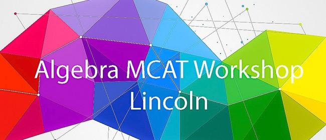 Lincoln - NCEA L1 Algebra MCAT Workshop