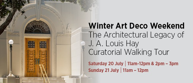 The Architectural Legacy of J.A Louis Hay - Walking Tour