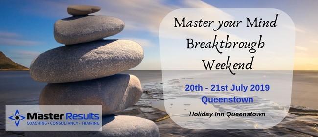 Master Your Mind - Breakthrough Weekend