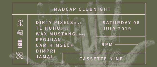 Madcap Clubnight: Dirty Pixels, Te Huhu, Wax Mustang & more