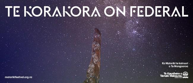 Matariki Festival 19: Te Korakora on Federal
