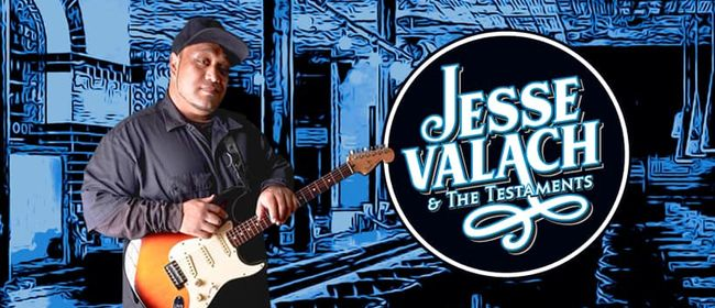 Jesse Valach & The Testaments: CANCELLED