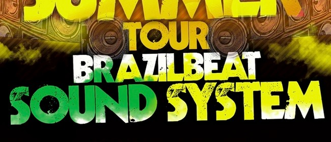 Brazilbeat Sound of Summer Tour: CANCELLED