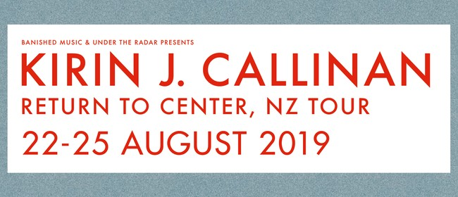 Kirin J Callinan - Return To Center NZ Tour