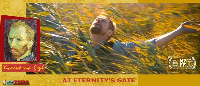 FLICKS CINEMA @ Lopdell 'AT ETERNITY'S GATE' (M)