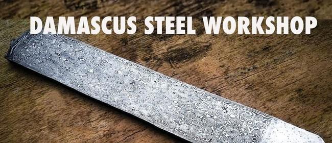 Damascus Steel Workshop