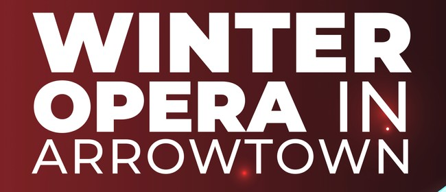 Winter Opera in Arrowtown