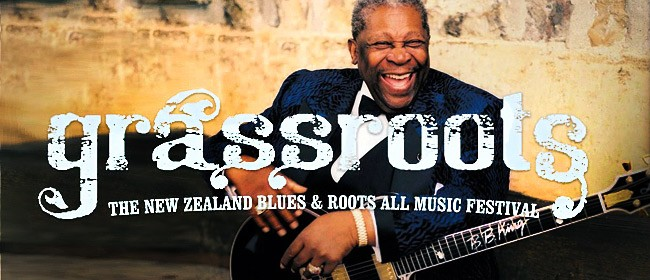 GrassRoots - The NZ Blues and Roots All Music Festival 2011: CANCELLED