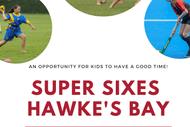 Super Sixes Hawke's Bay Tournament