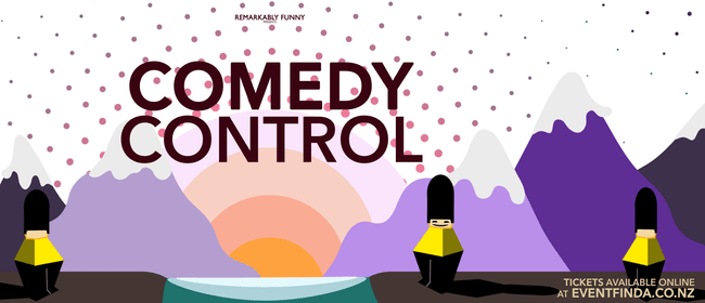 Remarkably Funny presents: Comedy Control