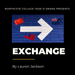 Year 12 Drama Presents: Exchange by Lauren Jackson