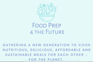 Food Prep for the Future