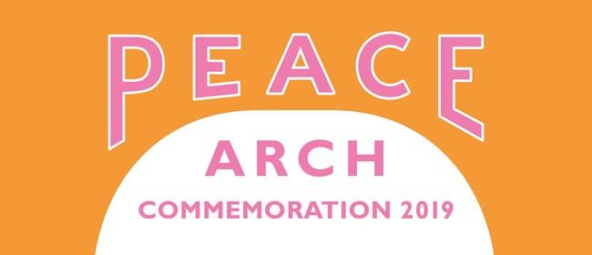 Peace Arch Commemoration 2019