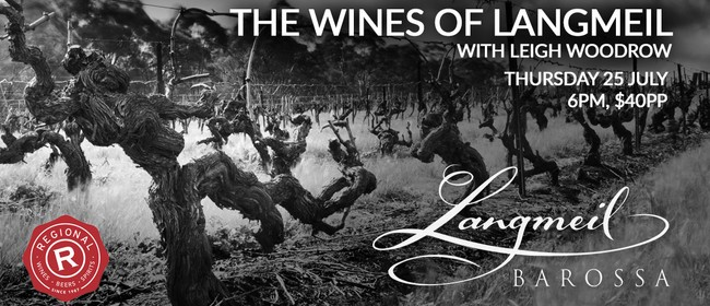 The Wines of Langmeil with Leigh Woodrow