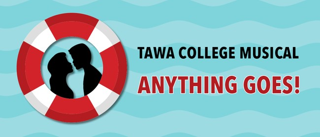 Anything Goes - Tawa College's 2019 Musical
