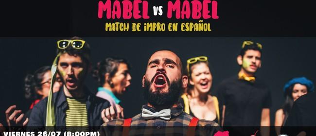 Mabel vs Mabel: La Revancha (Match de Impro en Español)