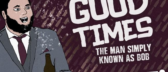 Good Times Tour - Christchurch