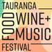 Tauranga Food Wine and Music Festival