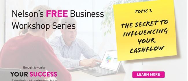The Secret to Influencing Your Cash Flow Workshop