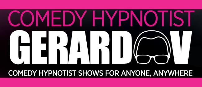 Gerard V Comedy Hypnotist Show