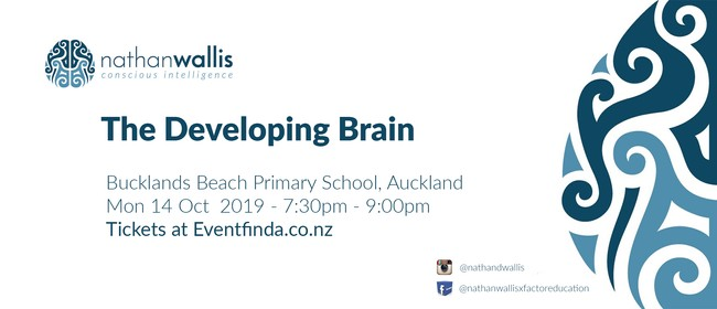The Developing Brain - Bucklands Beach