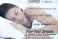 Sleep - How to Calm Your Mind So You Nod Off and Stay There