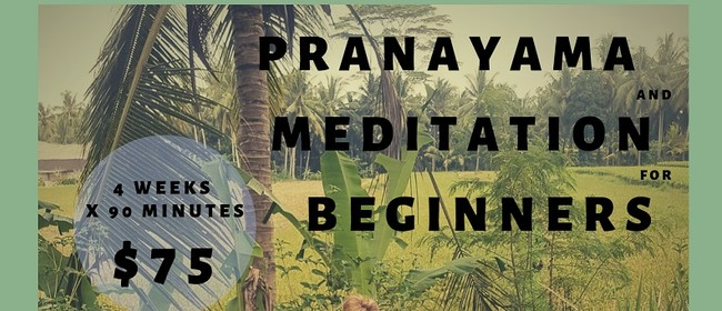 Pranayama and Meditation for Beginners