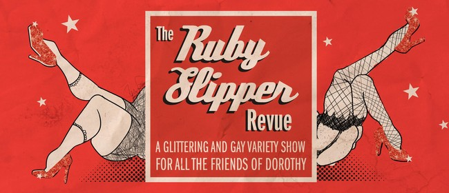 The Ruby Slipper Revue: A Fundraiser Cabaret