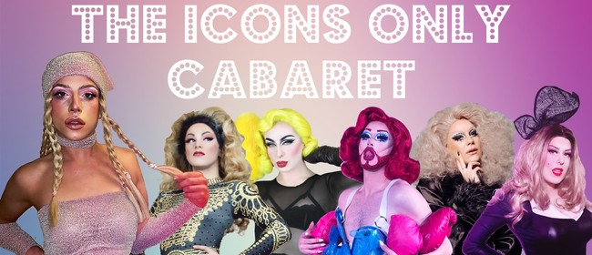 An Icons Only Cabaret: Curti Icon & The Good Judy's
