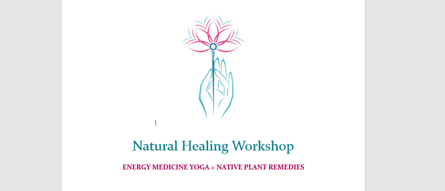 Natural Healing Workshop