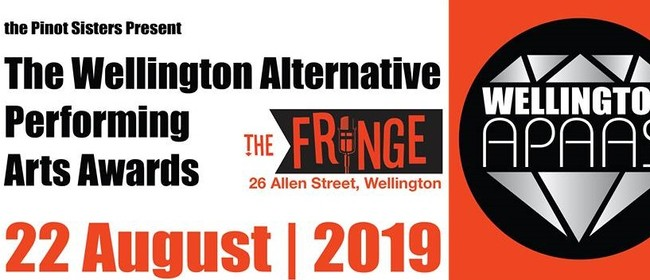 The WAPAAs - Wellington Alternative Performing Arts Awards