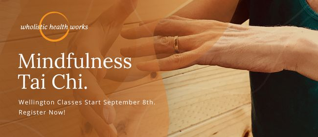 Mindfulness Tai Chi 6-week Introductory Course