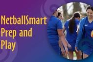 NetballSmart Prep and Play