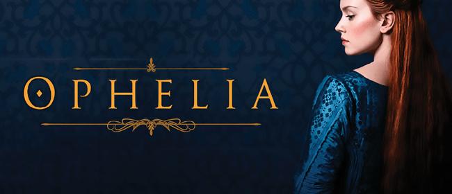 Movie Fundraiser: Ophelia