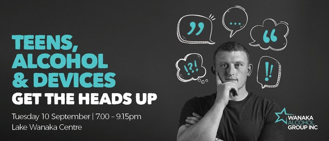 Teens, Alcohol and Devices. Get the heads Up.