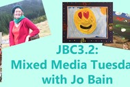 Mixed Media Tuesdays with Jo Bain: SOLD OUT