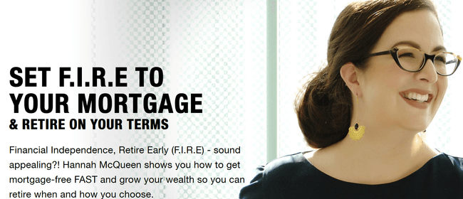 Set F.I.R.E to your Mortgage with Hannah McQueen