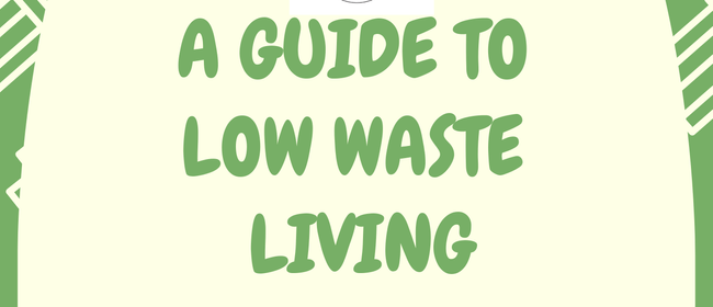 A Guide to Low Waste Living