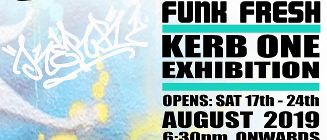 Funk Fresh Exhibition by Kerb One Opening Nite