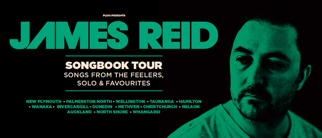 James Reid Songbook Tour - From the Feelers to Solo