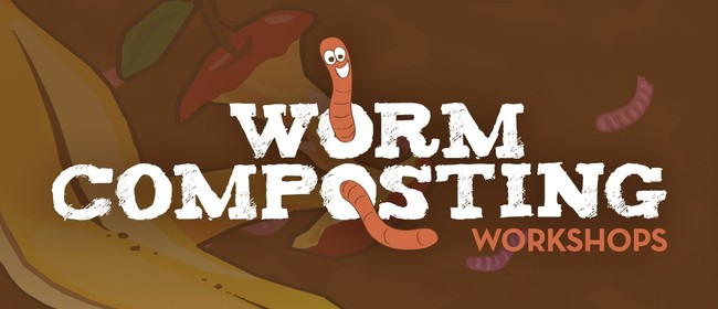 Katikati Worm Composting Workshop