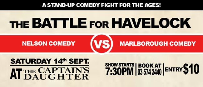 Battle for Havelock - A Stand Up Comedy Show