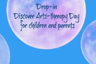 Discover Arts Therapy Day for Children & Parents