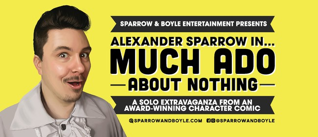 Alexander Sparrow in Much Ado About Nothing