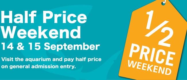 Half Price Weekend - National Aquarium of New Zealand